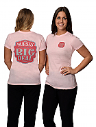 Nurses Are A Big Deal Tee